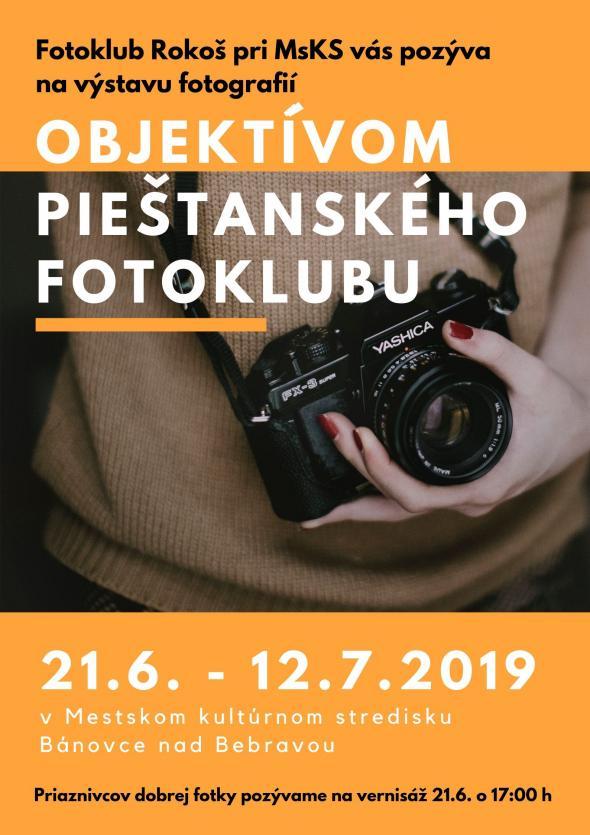 80ae76c8a Objektívom Piešťanského fotoklubu od 21.6. do 12.7.2019